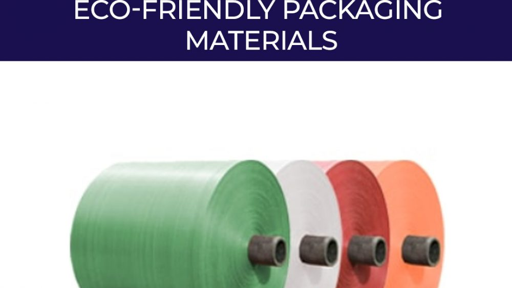 Eco-Friendly Packaging Materials